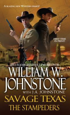 The Stampeders By Johnstone, William W./ Johnstone, J. A.